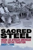 Sacred Steel: Inside an African American Steel Guitar Tradition