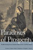 Paradoxes of Prosperity: Wealth-Seeking Versus Christian Values in Pre-Civil War America