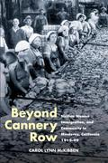 Beyond Cannery Row: Sicilian Women, Immigration, and Community in Monterey, California, 1915-99