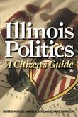 Illinois Politics: A Citizen's Guide