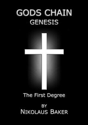 Gods Chain - Genesis - The First Degree