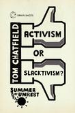 Summer of Unrest: Activism or Slacktivism?