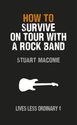 How to Survive on Tour with a Rock Band