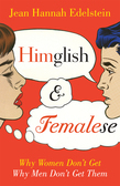 Himglish and Femalese