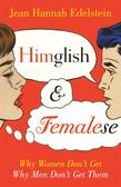 Himglish and Femalese