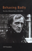 Behaving Badly: Richard Harris