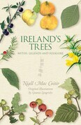Irish Trees: Myths, Legends & Folklore
