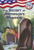 Capital Mysteries #11: The Secret at Jefferson's Mansion