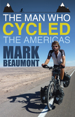 The Man Who Cycled the Americas