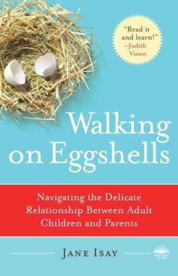 Walking on Eggshells: Navigating the Delicate Relationship Between Adult Children and Parents