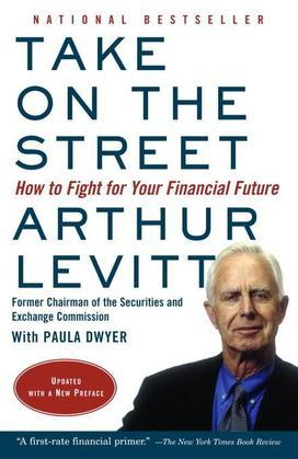Take on the Street: What Wall St. and Corporate America Don't Want You to Know / What You Can Do toFight Back