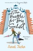 The Battle for Big School