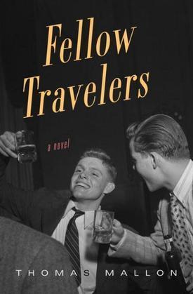 Fellow Travelers: A Novel