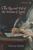 The Rise And Fall Of The Woman Of Letters