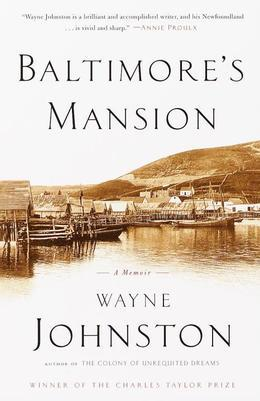 Baltimore's Mansion: A Memoir