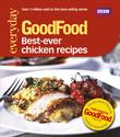 Good Food: Best Ever Chicken Recipes