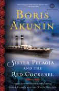 Sister Pelagia and the Red Cockerel: A Novel