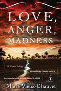 Love, Anger, Madness: A Haitian Triptych