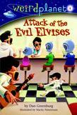 Weird Planet #4: Attack of the Evil Elvises