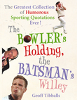 The Bowler's Holding, the Batsman's Willey