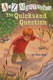 A to Z Mysteries: The Quicksand Question