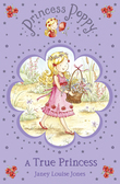 Princess Poppy: A True Princess