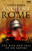 Ancient Rome: The Rise and Fall of an Empire