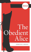 The Obedient Alice