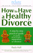 How to Have a Healthy Divorce