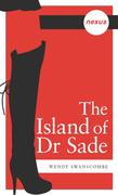 The Island of Dr Sade