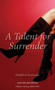 A Talent for Surrender