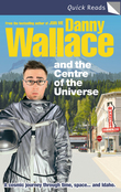 Danny Wallace and the Centre of the Universe