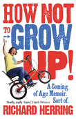How Not to Grow Up