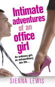 Intimate Adventures of an Office Girl