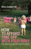 How to Afford Time Off with your Baby
