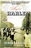 Angel of Harlem: A Novel