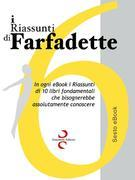 i RIASSUNTI di Farfadette 06 - Sesta eBook Collection
