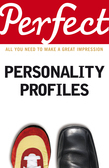 Perfect Personality Profiles