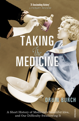 Taking the Medicine