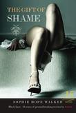 The Gift of Shame