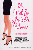 The Not So Invisible Woman