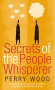 Secrets Of The People Whisperer