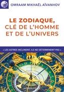 Le zodiaque, clé de l'homme et de l'univers