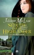 Séduite par le Highlander