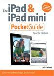 iPad and iPad mini Pocket Guide, The, 4/e
