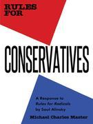 Rules for Conservatives: A Response to Rules for Radicals by Saul Alinsky