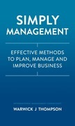 Simply Management: Effective Methods to Plan, Manage, and Improve Businesses