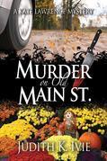 Murder on Old Main Street
