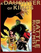 A Daughter of Kings: The Graphic Novel (Battle for Ruin Mist): Battle for Ruin Mist