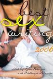 Best Sex Writing 2006